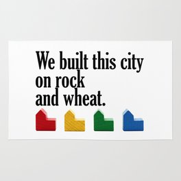 We built this city on rock and wheat Rug
