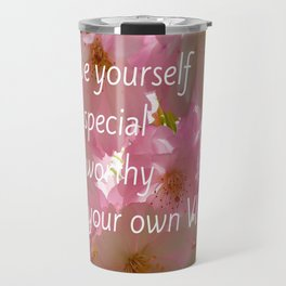 Love Yourself  VIP Travel Mug
