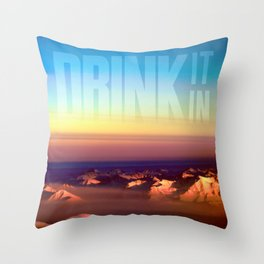 Drink it in Throw Pillow