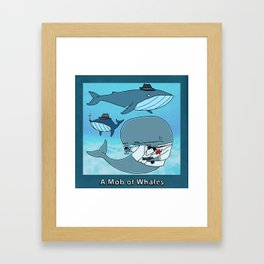 A MOB OF WHALES Framed Art Print