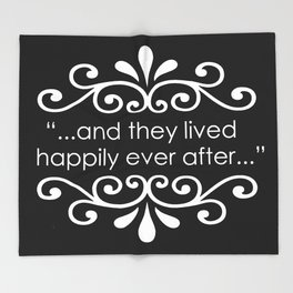 They Lived Happily Ever After Throw Blanket