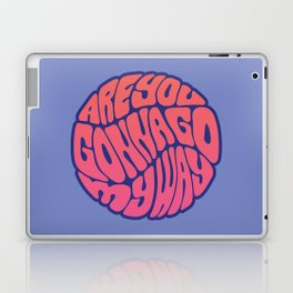 Are You Gonna Go My Way Laptop & iPad Skin