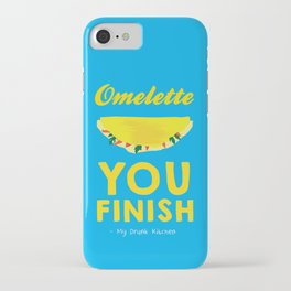 Omelette You Finish iPhone Case