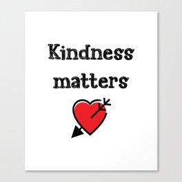 Kindness Teacher Gift Canvas Print