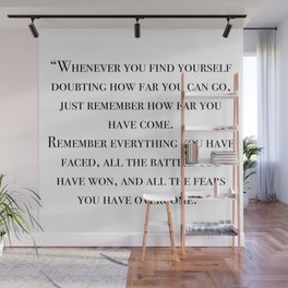 Remember how far you've come - quote Wall Mural