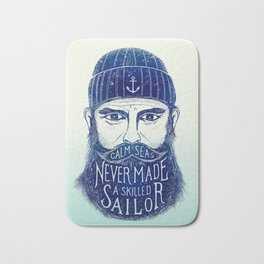 CALM SEAS NEVER MADE A SKILLED (Blue) Bath Mat