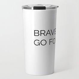 Brave girl Travel Mug