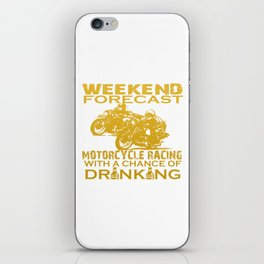 WEEKEND FORECAST MOTORCYCLE RACING iPhone Skin