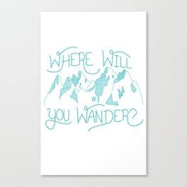 Where Will You Wander? Canvas Print