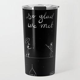 We met Travel Mug
