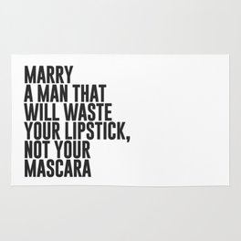 Marry A Man Quote Rug