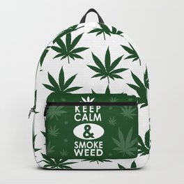 """Keep Calm and Smoke Weed"" Backpack"