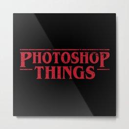 Photoshop Things Metal Print