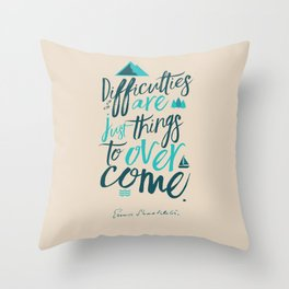 Shackleton quote on difficulties, illustration, interior design, wall decoration, positive vibes Throw Pillow