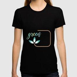 Go green- Respect for nature T-shirt