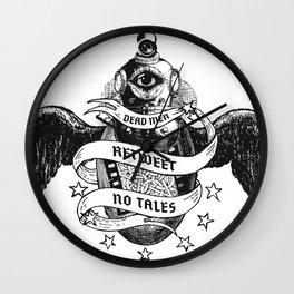 Dead Men Retweet No Tales Wall Clock