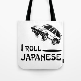 I ROLL JAPANESE Tote Bag