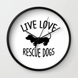 LIVE LOVE RESCUE DOGS Wall Clock