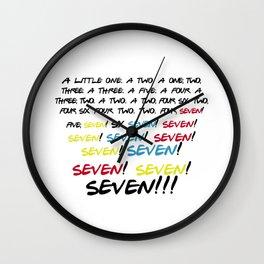 Friends quotes - Seven! Wall Clock