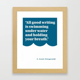 Fitzgerald on Writing Framed Art Print