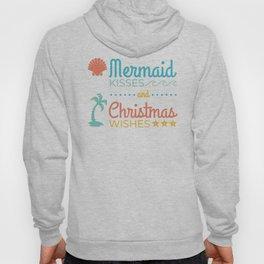 Mermaid Kisses and Christmas Wishes Hoody