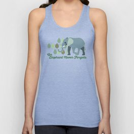 An Elephant Never Forgets Unisex Tank Top