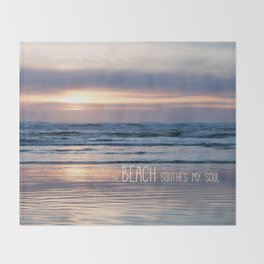 Beach Glow Soothes Soul Throw Blanket