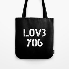 Love you typography black pattern Tote Bag