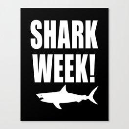 Shark Week, white text on black Canvas Print