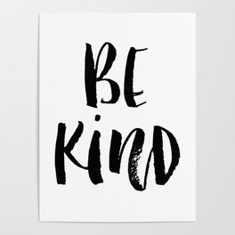 Be Kind watercolor modern black and white minimalist typography home room wall decor Poster