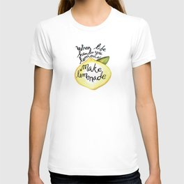 When Life Hand You Lemons Make Lemonade T-shirt