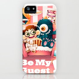Be My Guest! iPhone Case