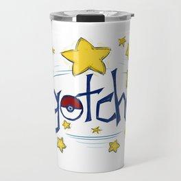 Gotcha! Travel Mug