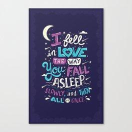 Fell in love Canvas Print